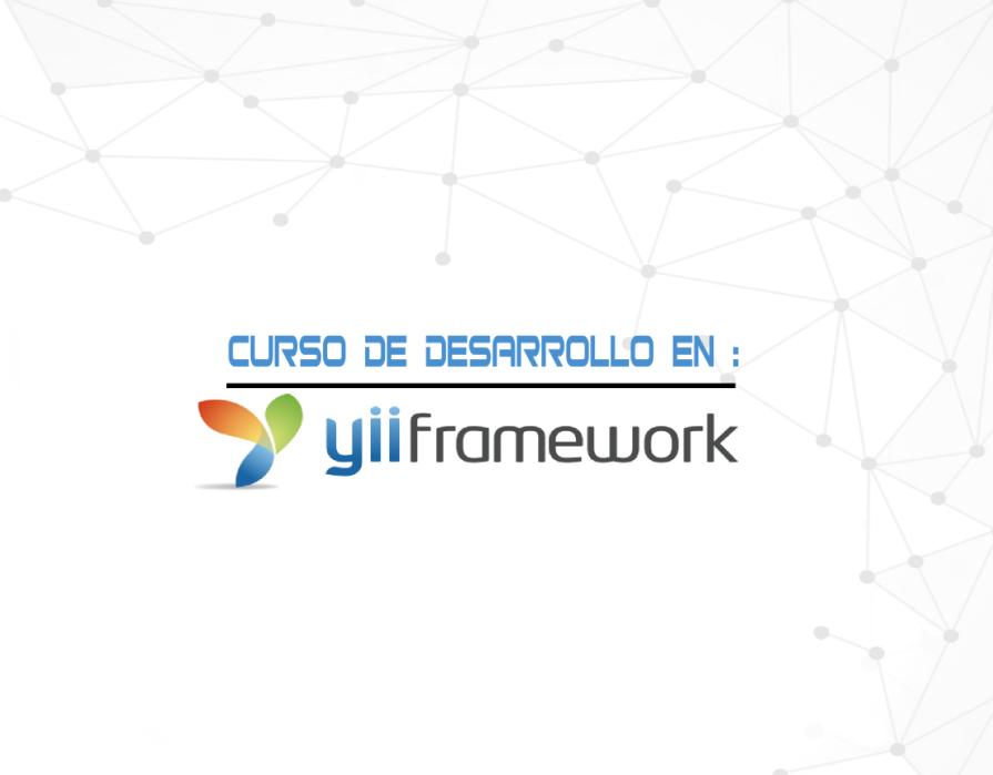 Próximo Curso de Yii Framework 07, 14 y 21 de Mayo